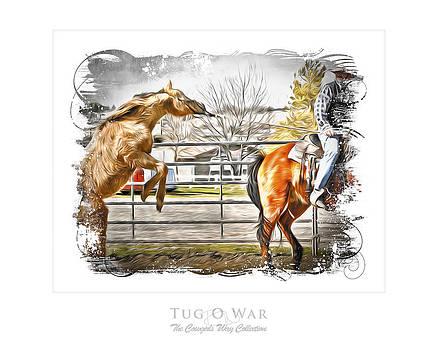 Tug O War by Denise Teague
