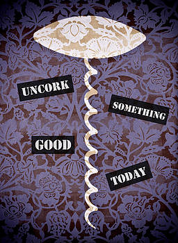 Frank Tschakert - Uncork Something Good Today