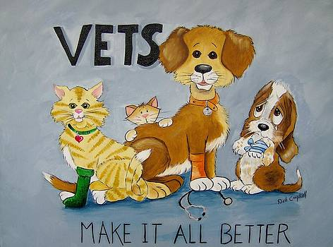 Vets Make it All Better by Debra Campbell