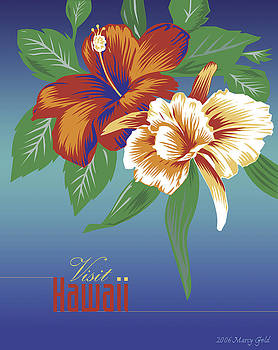 Visit Hawaii by Marcy Gold