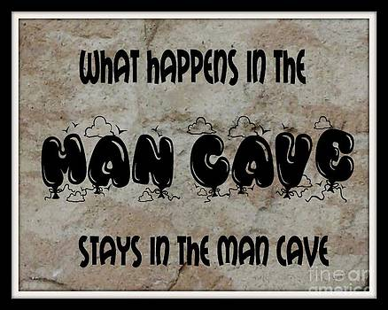Gail Matthews - What Happens in the Man Cave Stays In The Man Cave