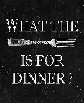 Jaime Friedman - What The Fork Is For Dinner?