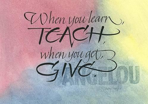 When You Learn Teach by Sally Penley