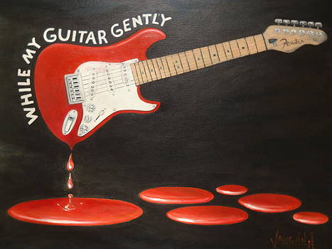 While My Guitar Gently Weeps by Charles Vaughn