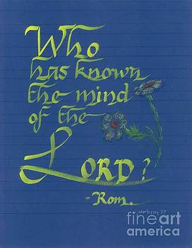 Who Has Known Mind of the Lord by Valerie VanOrden
