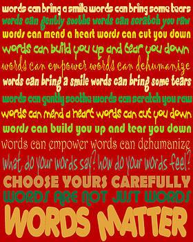Words Matter by Pharris Art
