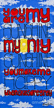 You Are My Sunshine by Melissa Sherbon