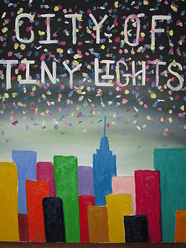 City Of Tiny Lights by Forrest Kelley