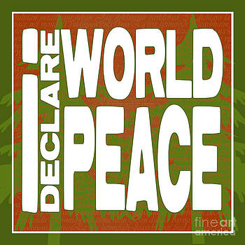 I Declare World Peace Seasons Greeting Card by RC Gelber