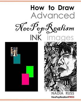 Book by Nadia Russ by How to Draw Advanced NeoPopRealism Ink Images