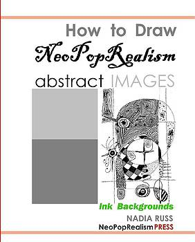 Book by Nadia Russ by How to Draw NeoPopRealism Abstract Images Ink backgrounds