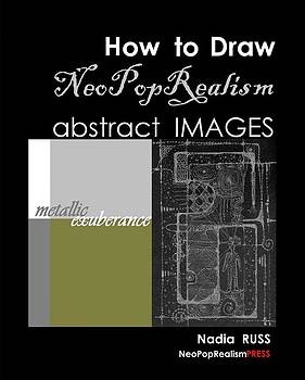 Book by Nadia Russ by How to Draw NeoPopRealism Abstract Images