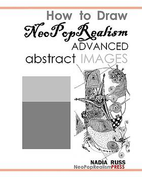 Book by Nadia Russ by How to Draw NeoPopRealism Advanced Abstract Images Ink backgrounds