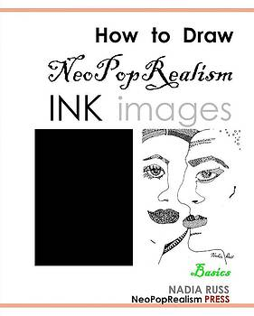 Book by Nadia Russ by How to Draw NeoPopRealism Ink Images Basics