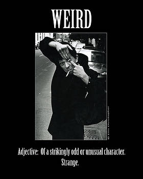Definition of Weird by Ellis Christopher