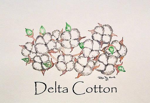 Delta Cotton by Ryan D Merrill