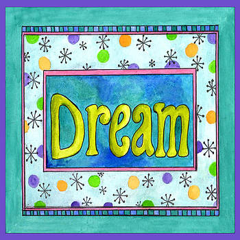 Dream by Pamela  Corwin