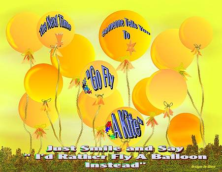 Go Fly A Balloon by Diane Haas
