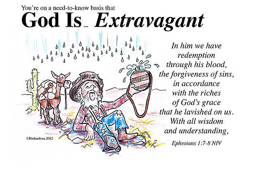 God Is... Extravagant by George Richardson