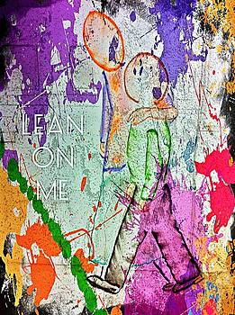 Lean On Me by Jan Steadman-Jackson