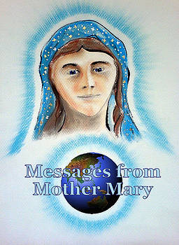Messages from Mother Mary by Ahonu