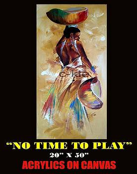 No Time To Play by Clement Martey