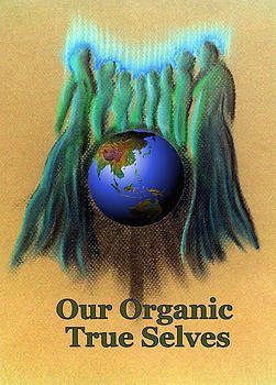 Our Organic True Selves by Ahonu