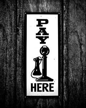 Pay Here by Timothy Thurman