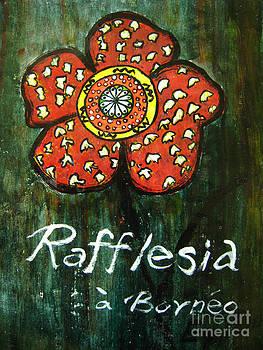 Rafflesia Borneo by Rosemary Lim