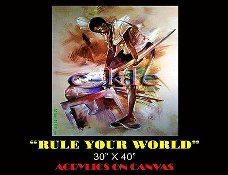 Rule Your World by Clement Martey
