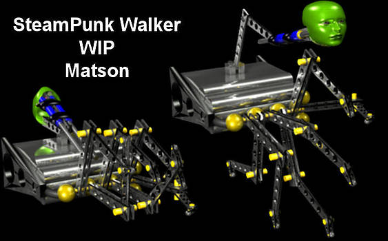 Robert Matson - SteamPunk Walker WIP