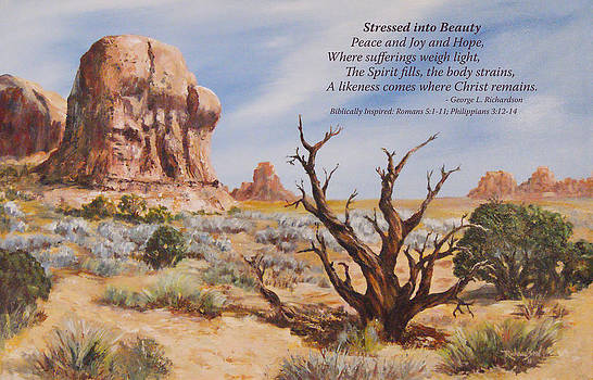 Stressed into Beauty with poem by George Richardson