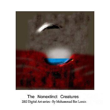 The Nonextinct Creatures No 4 by MBL Binlamin