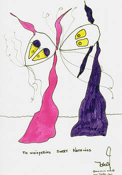 tis Whispering Sweet Nothings by Tis Art