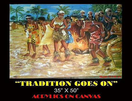 Tradition Goes On by Clement Martey