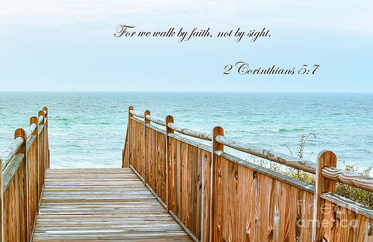 Walk of Faith with verse by Reflections by Brynne Photography