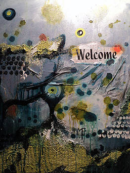 Welcome - For Janie by Shelli Finch