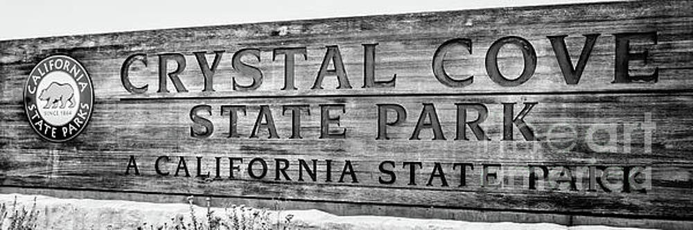 Paul Velgos - Crystal Cove State Park Sign in Black and White