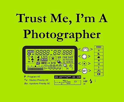 Trust me I'm a photographer by Jeff Folger