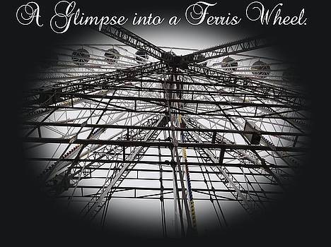 A Glimpse into a Ferris Wheel by Dawn Hay