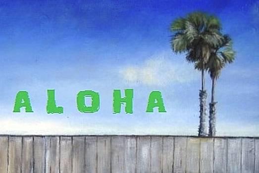 Aloha by MaryEllen Frazee
