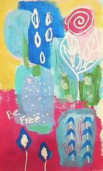 Be Free by Kate Delancel Schultz