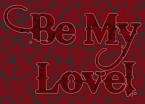 Be My Love Valentine by Chas Sinklier