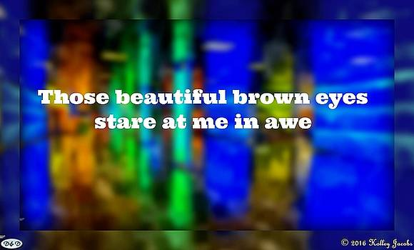 Beautiful Brown Eyes by Holley Jacobs
