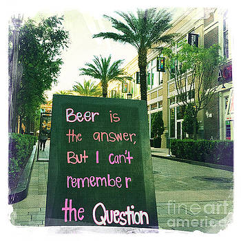 Beer is the answer by Nina Prommer