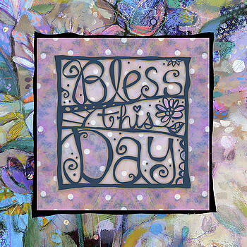 Bless This Day by Jen Norton