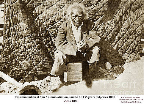 California Views Mr Pat Hathaway Archives - Cassiano Indian at San Antonio Mission, 136 years old, Monterey Co., Cal. circa 1880