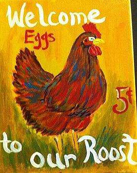 Chicken  Welcome sign 2 by Belinda Lawson