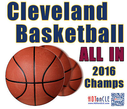 Cleveland Basketball 2016 Champs All In by Mark Madere