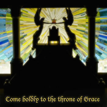 Come Boldly to the Throne of Grace by Cindy D Chinn